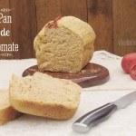 Pan de Tomate. Receta para hacer pan casero, más sano y natural