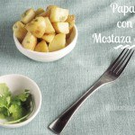 Patatas o Papas Rostizadas con Mostaza Dijon