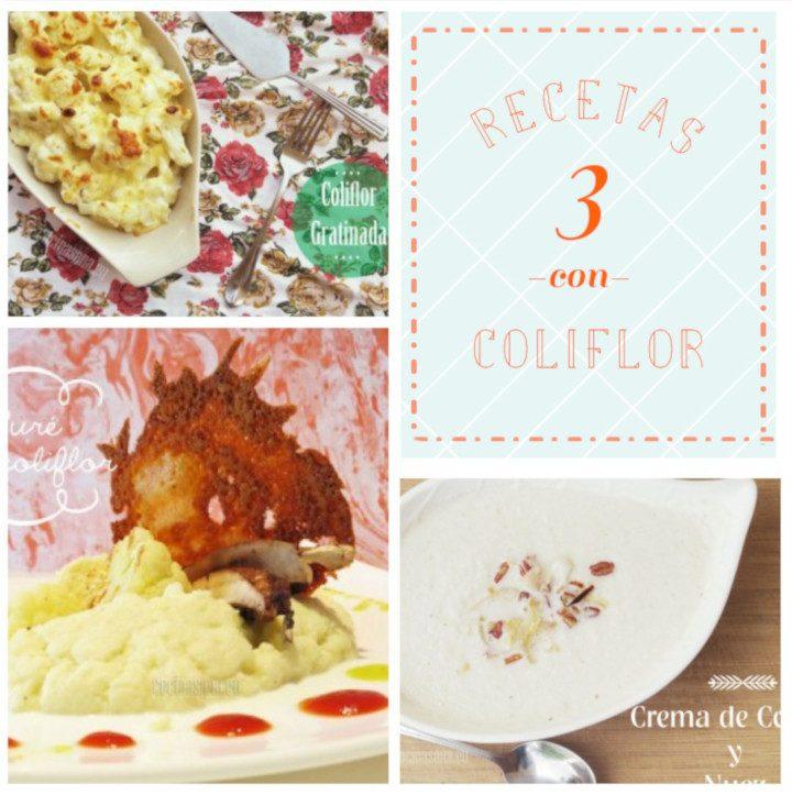 Cómo preparar la Coliflor de 3 maneras diferentes