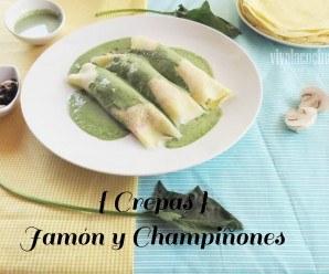 Crepas  de Jamón y Champiñones