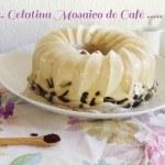 Gelatina Mosaico de Café y Queso Crema