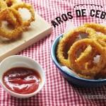 Aros de Cebolla Crocantes y Muy Fáciles