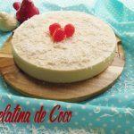 Receta de Gelatina de Coco para preparar en casa