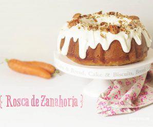 Rosca de Zanahoria o Bundt cake de Zanahoria para Inaugurar Noviembre